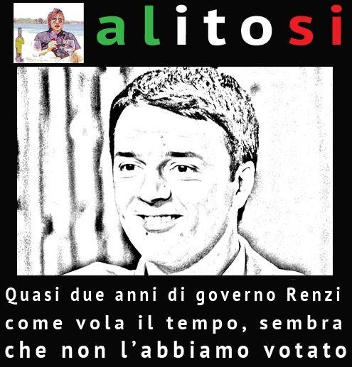 Renzi, sembra ieri che non l'abbiamo votato